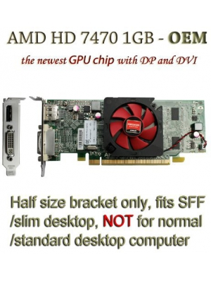 AMD radeon HD 7470 1GB 1024MB low profile video card with display port and DVI for SFF/slim desktop computer